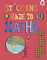 Stickmen's Guide to Maths: Stickmen's Guide to Stem