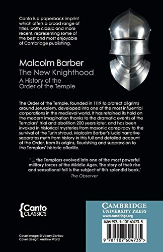 The New Knighthood: A History of the Order of the Temple (Canto Classics)