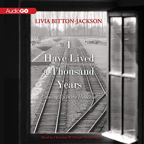I Have Lived a Thousand Years Audiobook By Livia Bitton-Jackson cover art