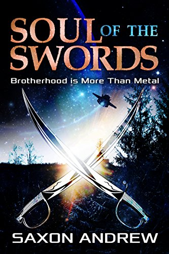 Soul of The Swords: Brotherhood is More Than Metal (Stories From the Filaments Book 3)