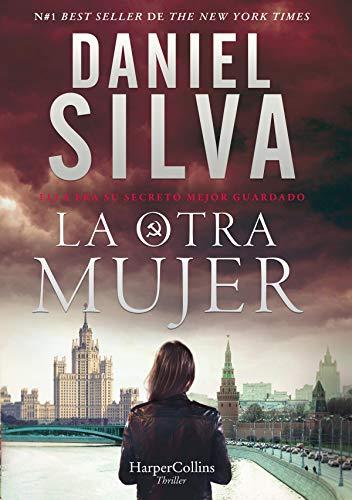 La otra mujer (Suspense / Thriller) de [Daniel Silva, VICTORIA HORRILLO LEDESMA]