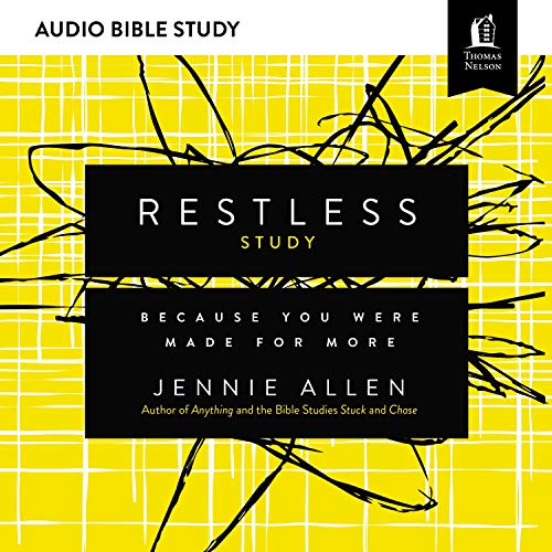 Restless: Audio Bible Studies: Because You Were Made for More