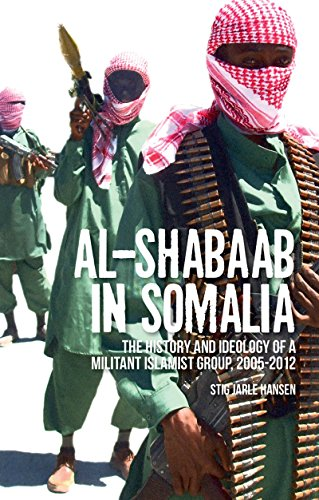 Al-Shabaab in Somalia: The History and Ideology of a Militant Islamist Group (English Edition)