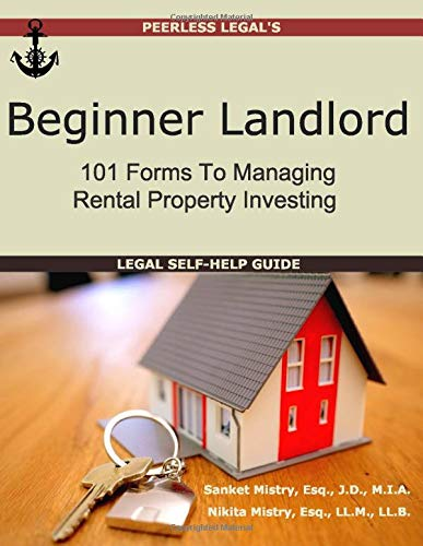 Compare Textbook Prices for Beginner Landlord: 101 Forms to Managing Rental Property Investing, Legal Self-Help Guide  ISBN 9781940788166 by Mistry, Sanket,Mistry, Nikita