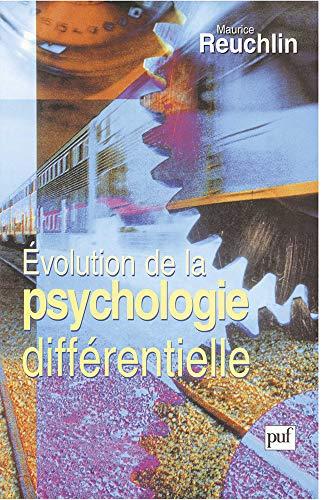 Évolution de la psychologie différentielle (Hors collection)