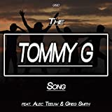The Tommy G Song