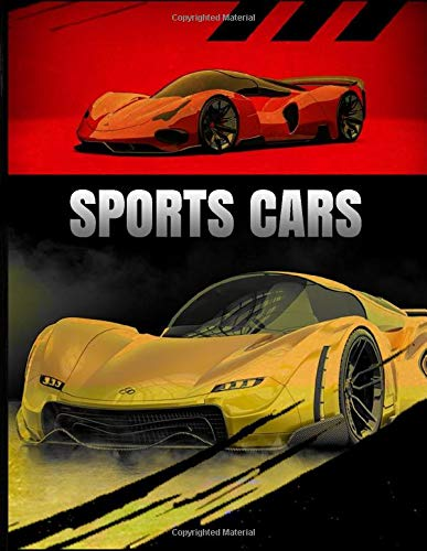 Sports Cars: Coloring Book - A Colection Of Fast And Luxury Cars To Draw For Children
