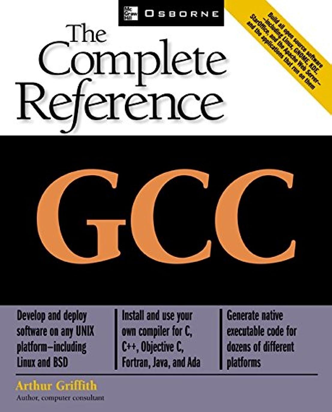 読書をするフラッシュのように素早くぜいたくGCC: The Complete Reference (English Edition)