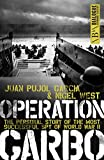 Operation Garbo: The Personal Story of the Most Successful Spy of World War II (Dialogue Espionage Classics) (English...