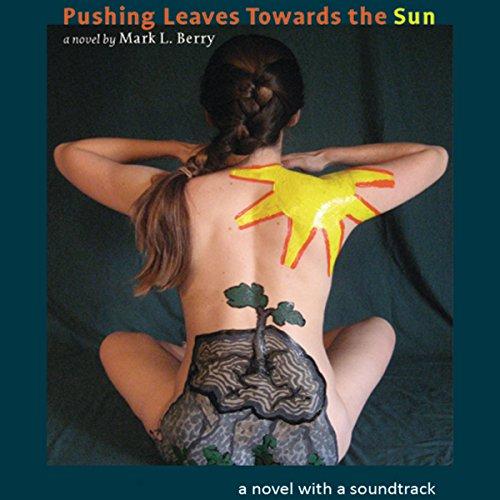 Pushing Leaves Towards the Sun audiobook cover art