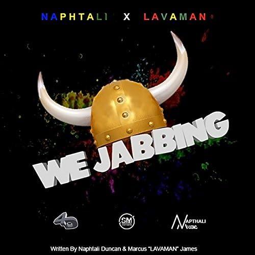Naphtali, Lavaman, 4th Dimension Productions