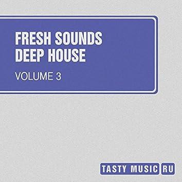 Fresh Sounds - Deep House, Vol. 3