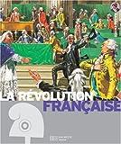 La révolution française - L'Europe au bord du chaos