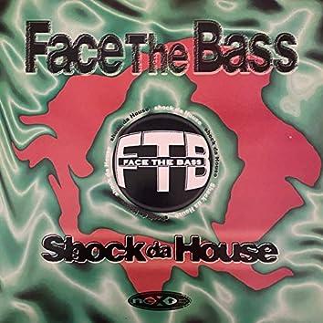 Shock da House