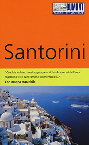 Santorini. Con mappa. Ediz. a colori
