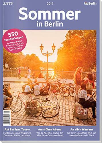 Sommer in Berlin 2019: 550 Tipps und Adressen für den Sommer in Berlin
