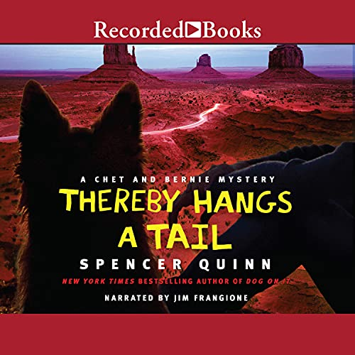 Thereby Hangs a Tail Audiobook By Spencer Quinn cover art