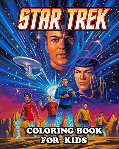 Star Trek Coloring Book for Kids: Great Activity Book to Color All Your Favorite Star Trek Characters