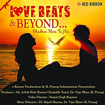 Love Beats And Beyond