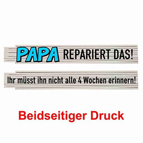 Zollstock mit Spruch: Papa repariert das, Ihr braucht Ihn nicht erinnern