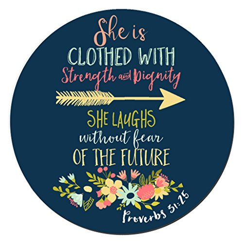 BWOOLL Christian Quotes Mouse Pad Bible Verse Proverbs 31:25 She is Clothed in Strength and Dignity and She Laughs Without Fear of The Future Round Non-Slip Rubber Mouse pad (7.87 X 7.87 Inch)