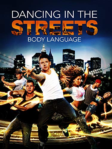 Dancing in the Streets - Body Language