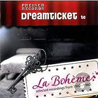 Dreamticket to La Boheme