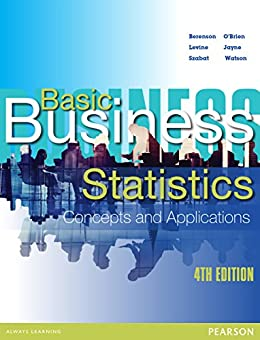 Basic Business Statistics eBook by [Mark Berenson, David Levine, Kathryn Szabat, Martin O'Brien, Judith Watson, Nicola Jayne]
