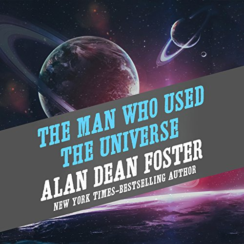 The Man Who Used the Universe audiobook cover art