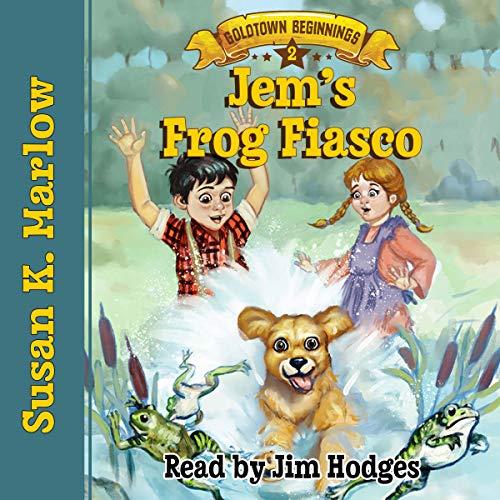 Jem's Frog Fiasco audiobook cover art