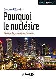 Pourquoi le nucléaire (Sciences et plus) - Format Kindle - 8,99 €
