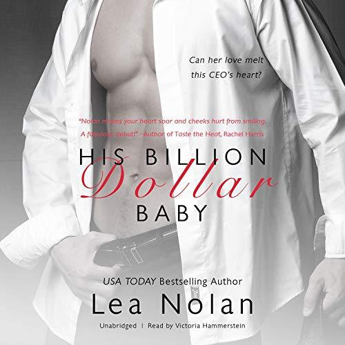 His Billion Dollar Baby Audiobook By Lea Nolan cover art