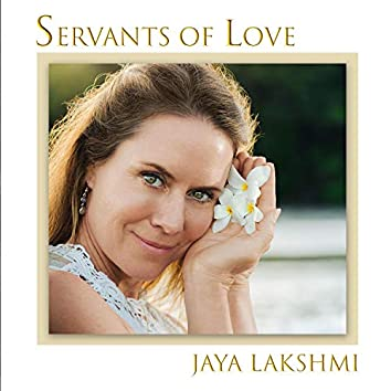 Servants of Love
