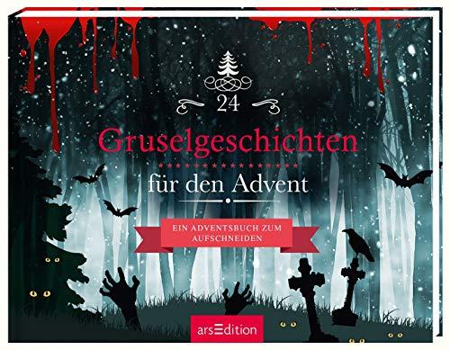 24 Gruselgeschichten für den Advent: Ein Adventsbuch zum Aufschneiden (Adventskalender)