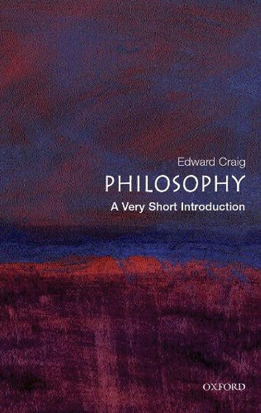 変色する幸福歯科医Philosophy: A Very Short Introduction (Very Short Introductions Book 55) (English Edition)