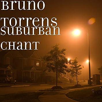 Suburban Chant