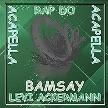 Rap do Levi Ackermann (Acapella)