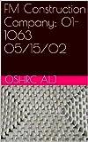 FM Construction Company; 01-1063 05 15 02 English Edition