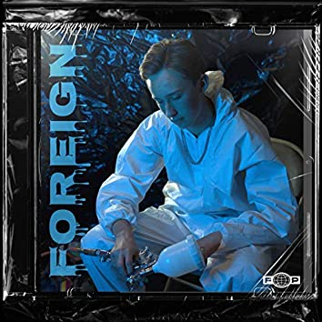 FOREIGN (feat. L. Profit)