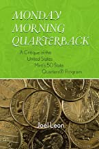 MONDAY MORNING QUARTERBACK: A CRITIQUE OF THE UNITED by Joel Leon (2009-01-26)