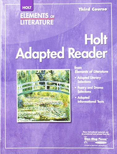 Holt Elements of Literature: Adapted Reader, Third Course