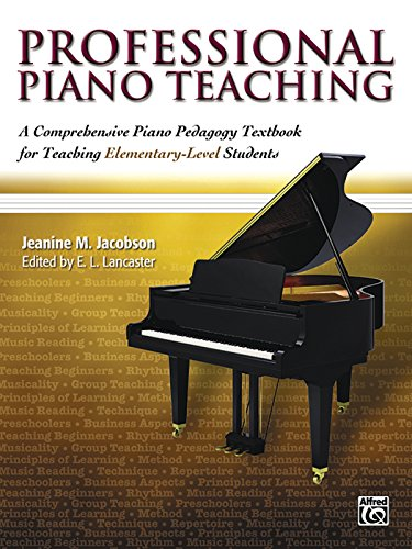 Compare Textbook Prices for Professional Piano Teaching, Vol 1: A Comprehensive Piano Pedagogy Textbook for Teaching Elementary-Level Students Edition Unstated Edition ISBN 9780739032220 by Jacobson, Jeanine M.,Lancaster, E. L.