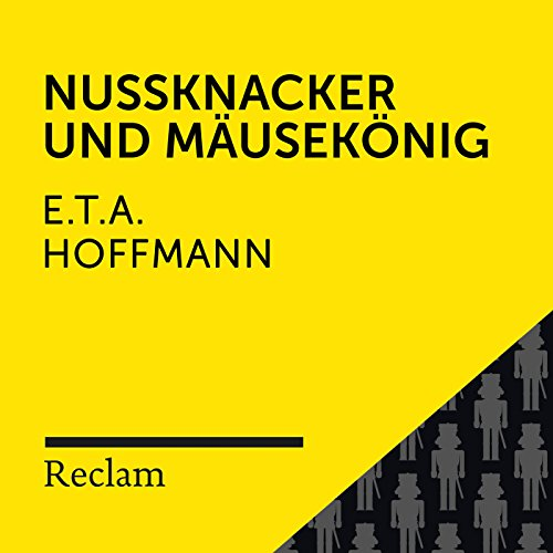 E.T.A. Hoffmann: Nussknacker und Mausekönig (Reclam Hörbuch)