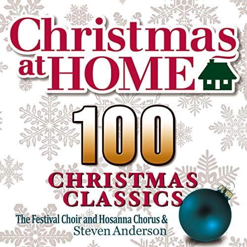 The Festival Choir and Hosanna Chorus & Steven Anderson