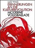 Erinnerungen an die Kulturrevolution: Moderne Volksballade. - Luo Ying