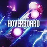 Hoverboard (Radio Edit)