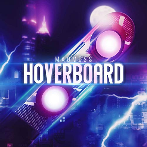 Hoverboard (Radio Edit)