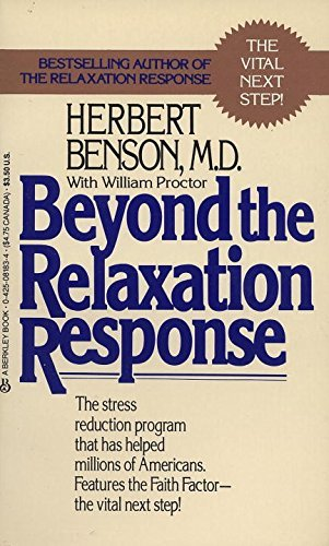 Beyond the Relaxation Response by Herbert Benson (1985-09-01)
