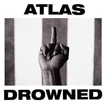 Atlas Drowned