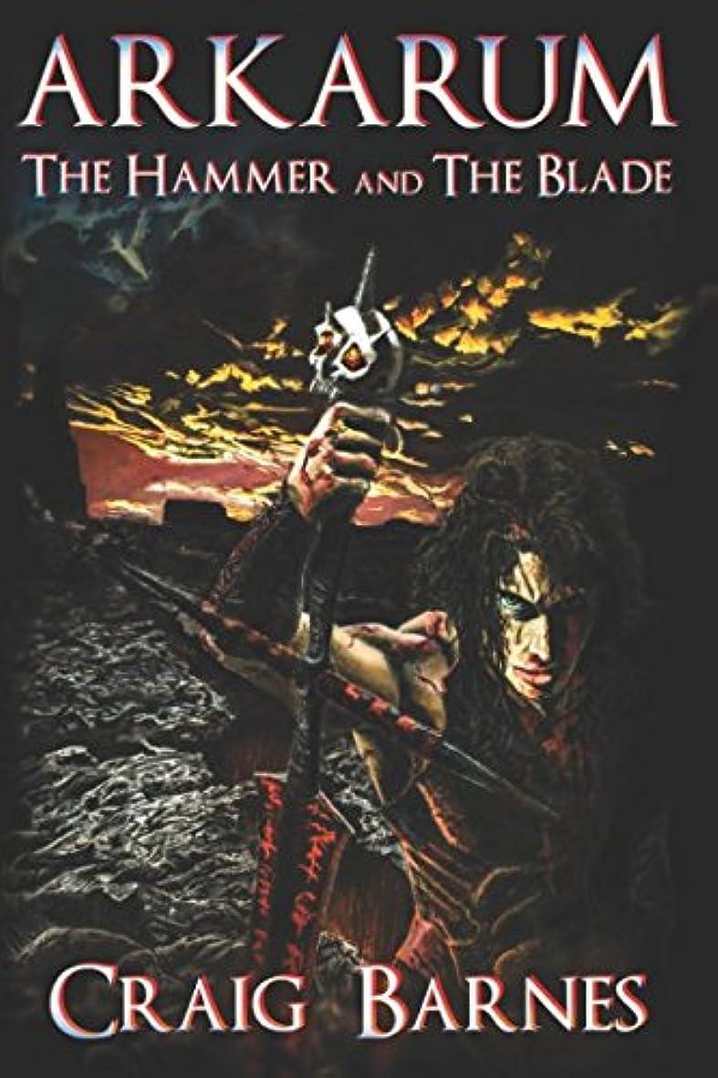 充電ウィザード泥沼Arkarum: THE HAMMER AND THE BLADE